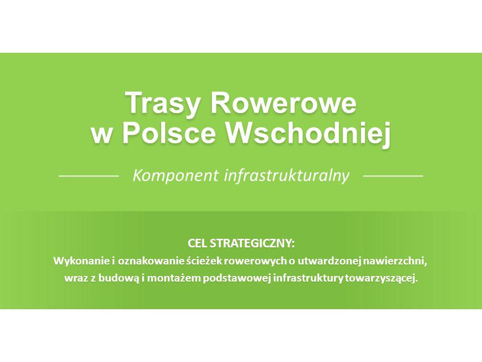 TRASY ROWEROWE W POLSCE WSCHODNIEJ4 Łączna wartość projektu: 274 373 617,20 mln PLN Przewidywana długość trasy: 1980 km Komponent infrastrukturalny: 5 niezależnych projektów regionalnych W realizację całego komponentu zaangażowanych jest 211 partnerów Rowerzystom udostępnionych zostanie 477 atrakcji turystycznych PIERWSZA TAKA TRASA W POLSCE!!.
