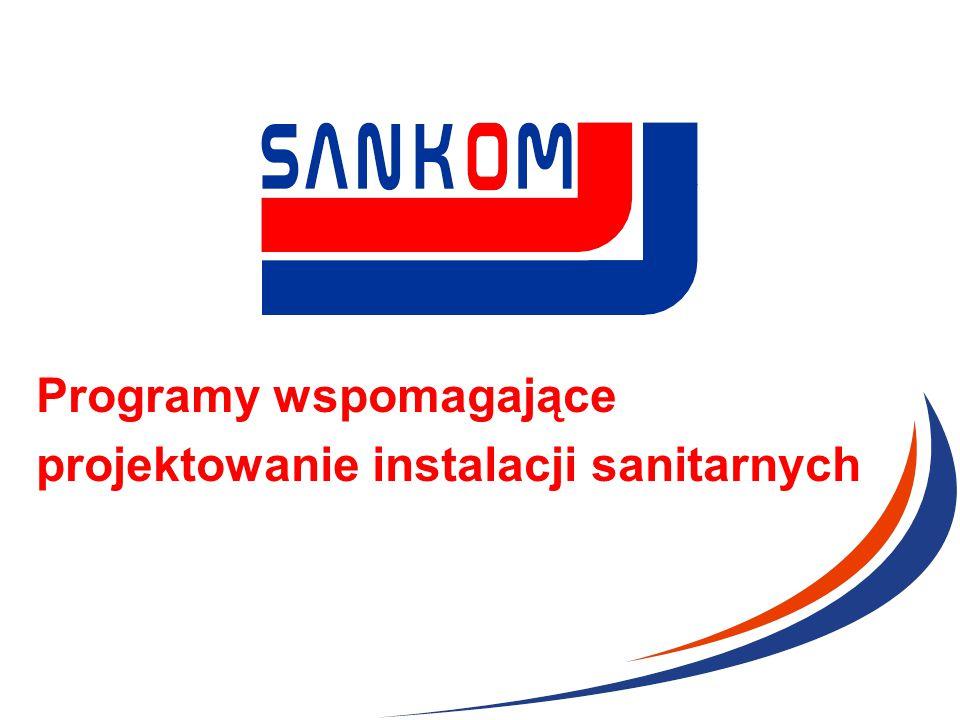Programy wspomagające projektowanie instalacji sanitarnych Charakterystyka firmy  Firma SANKOM specjalizuje się w opracowywaniu i wydawaniu oprogramowania służącego do wspomagania projektowania instalacji sanitarnych.