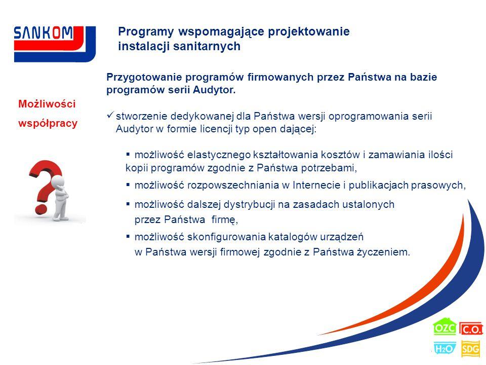 Programy wspomagające projektowanie instalacji sanitarnych Możliwości współpracy Przygotowanie programów firmowanych przez Państwa na bazie programów