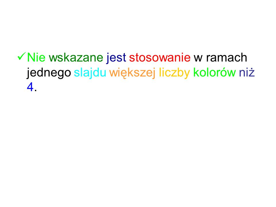 Dla przedstawienia informacji neutralnej stosuje się kolory zimne (czarny, szary, granatowy, niebieski, zielony,...). W celu przekazania informacji o