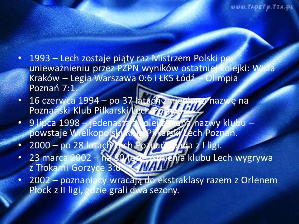 1993 – Lech zostaje piąty raz Mistrzem Polski po unieważnieniu przez PZPN wyników ostatniej kolejki: Wisła Kraków – Legia Warszawa 0:6 i ŁKS Łódź – Olimpia Poznań 7:1.