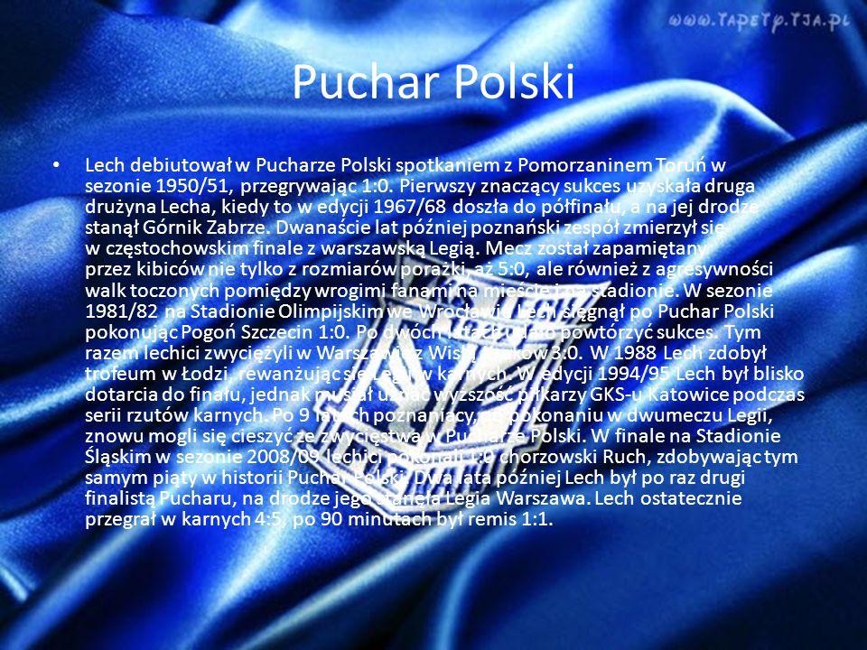 Puchar Polski Lech debiutował w Pucharze Polski spotkaniem z Pomorzaninem Toruń w sezonie 1950/51, przegrywając 1:0.