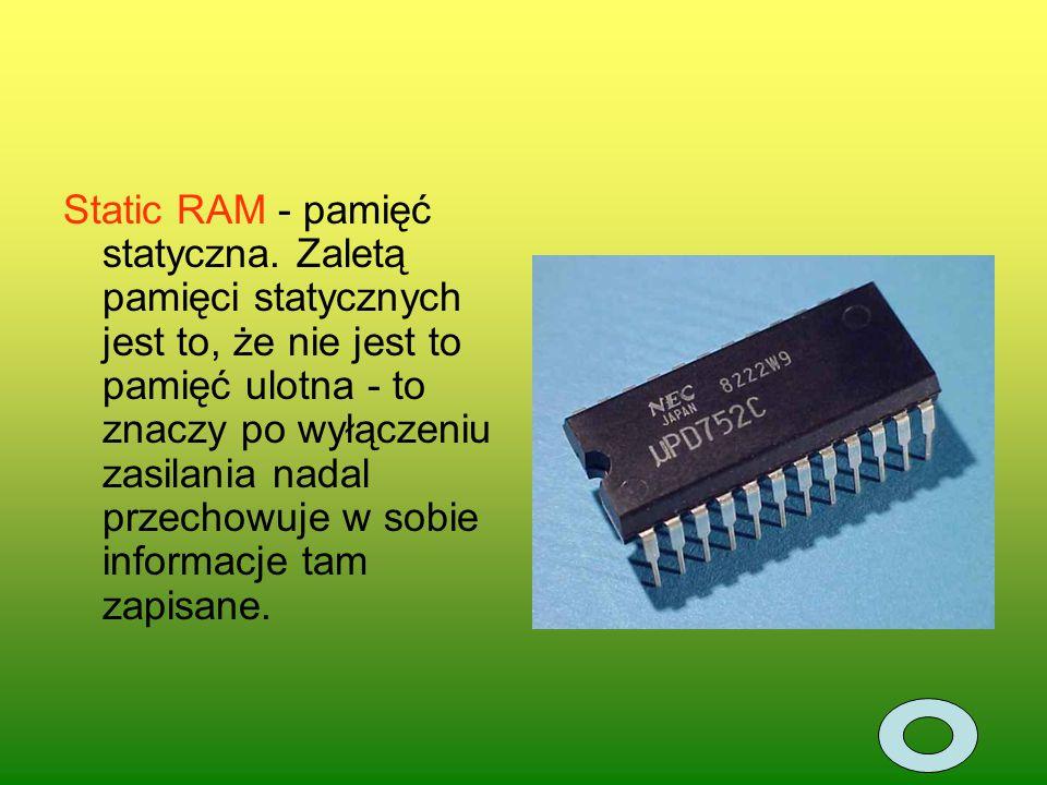 DRAM, czyli pamięć dynamiczna (Dynamic RAM).