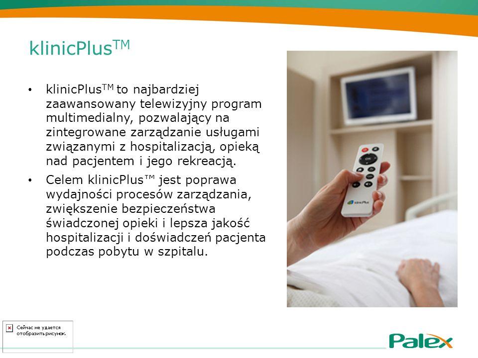 klinicPlus TM klinicPlus TM to najbardziej zaawansowany telewizyjny program multimedialny, pozwalający na zintegrowane zarządzanie usługami związanymi z hospitalizacją, opieką nad pacjentem i jego rekreacją.