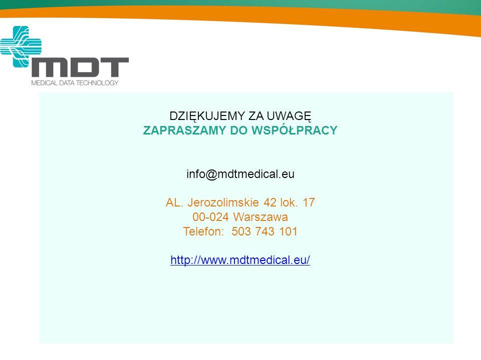 DZIĘKUJEMY ZA UWAGĘ ZAPRASZAMY DO WSPÓŁPRACY info@mdtmedical.eu AL. Jerozolimskie 42 lok. 17 00-024 Warszawa Telefon: 503 743 101 http://www.mdtmedica