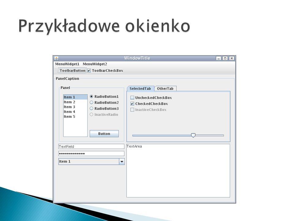  JFileChooser – wybór pliku  JColorChooser – wybór koloru  Mogą być dodane do dowolnego kontenera i obsługiwane przez nasłuchiwanie odpowiednich zdarzeń.