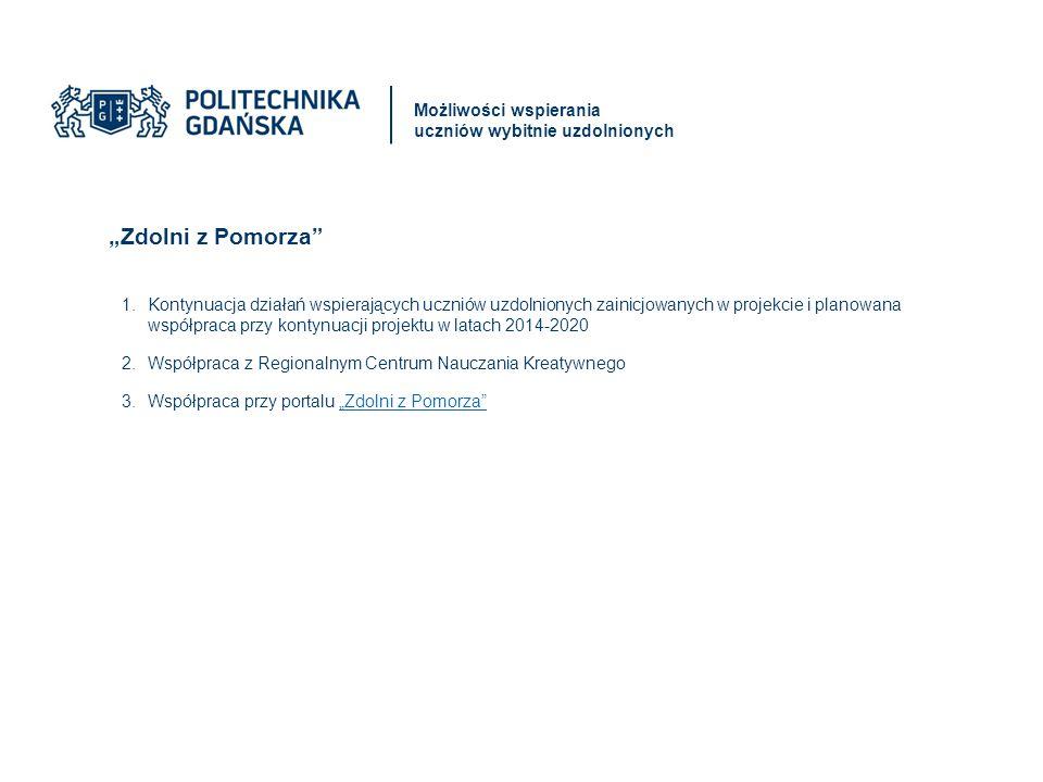 """Absolwenci projektu """"Zdolni z Pomorza z roku 2013 Centrum Nauczania Matematyki i Kształcenia na Odległość"""