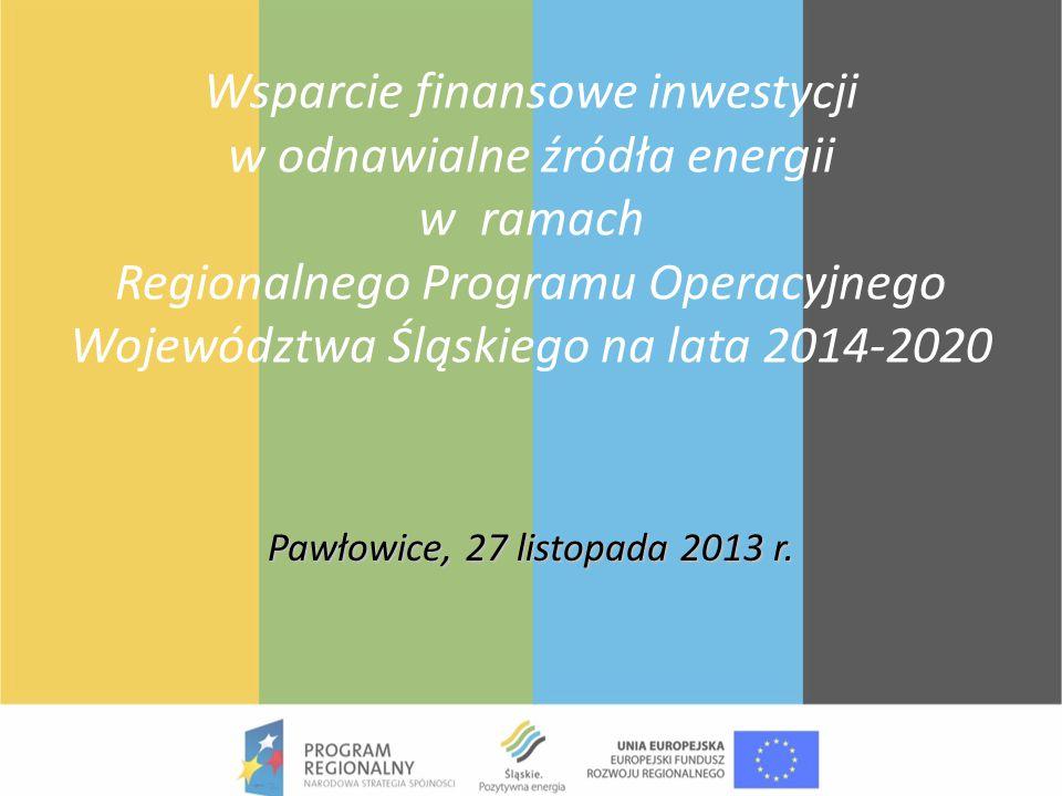 Wsparcie finansowe inwestycji w odnawialne źródła energii w ramach Regionalnego Programu Operacyjnego Województwa Śląskiego na lata 2014-2020 Pawłowic