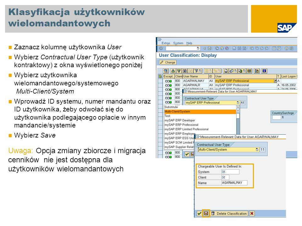 Klasyfikacja użytkowników wielomandantowych Zaznacz kolumnę użytkownika User Wybierz Contractual User Type (użytkownik kontraktowy) z okna wyświetlone