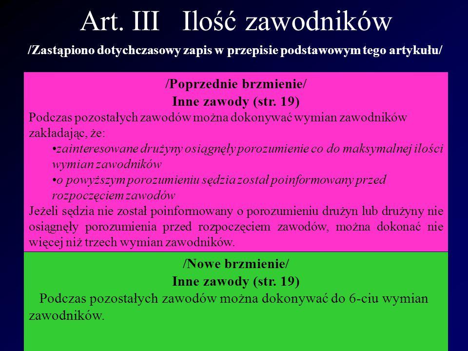 Art.X Jak zdobywa się bramkę /Zmieniono zapis w przepisie podstawowym Art.