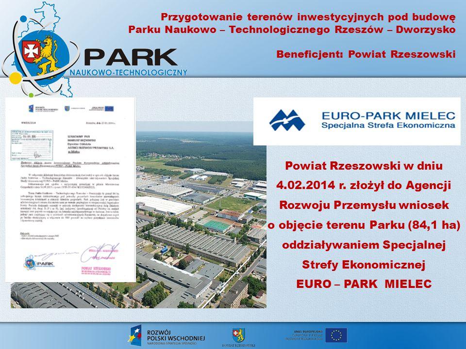 Powiat Rzeszowski w dniu 4.02.2014 r. złożył do Agencji Rozwoju Przemysłu wniosek o objęcie terenu Parku (84,1 ha) oddziaływaniem Specjalnej Strefy Ek