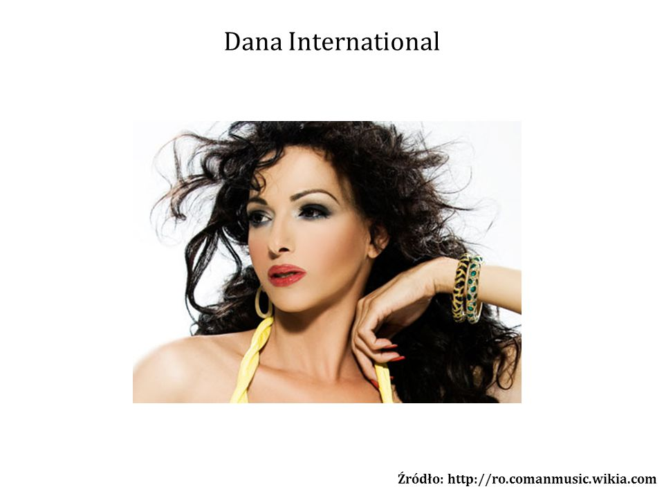 Dana International Źródło: http://ro.comanmusic.wikia.com