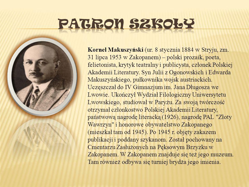Kornel Makuszyński (ur. 8 stycznia 1884 w Stryju, zm. 31 lipca 1953 w Zakopanem) – polski prozaik, poeta, felietonista, krytyk teatralny i publicysta,