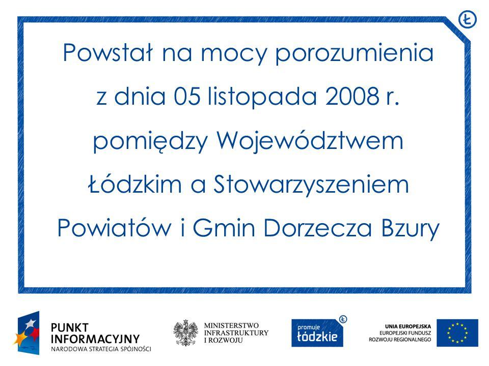 Powstał na mocy porozumienia z dnia 05 listopada 2008 r.