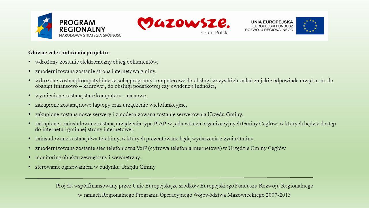 Główne cele i założenia projektu: wdrożony zostanie elektroniczny obieg dokumentów, zmodernizowana zostanie strona internetowa gminy, wdrożone zostaną
