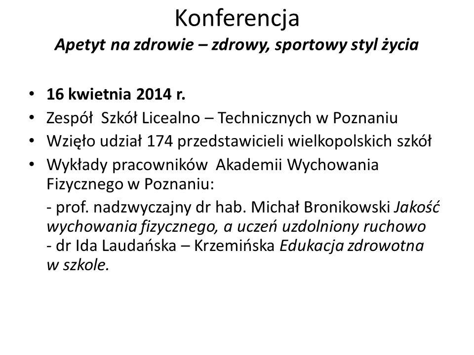 Konferencja Apetyt na zdrowie – zdrowy, sportowy styl życia 16 kwietnia 2014 r.