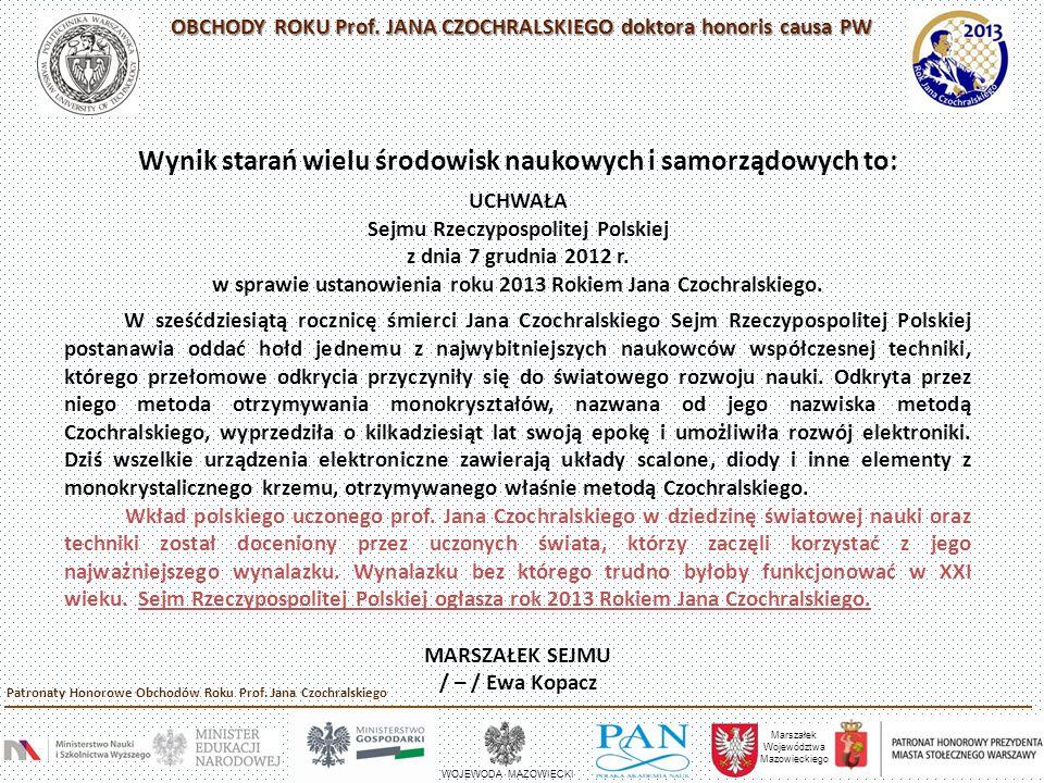 Marszałek Województwa Mazowieckiego WOJEWODA MAZOWIECKI Patronaty Honorowe Obchodów Roku Prof.