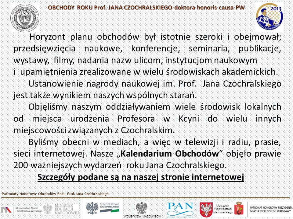 OBCHODY ROKU Prof.JANA CZOCHRALSKIEGO doktora honoris causa PW Politechnika Warszawska, Pl.
