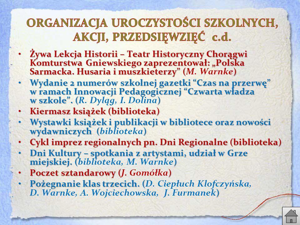 """Żywa Lekcja Historii – Teatr Historyczny Chorągwi Komturstwa Gniewskiego zaprezentował: """"Polska Sarmacka."""