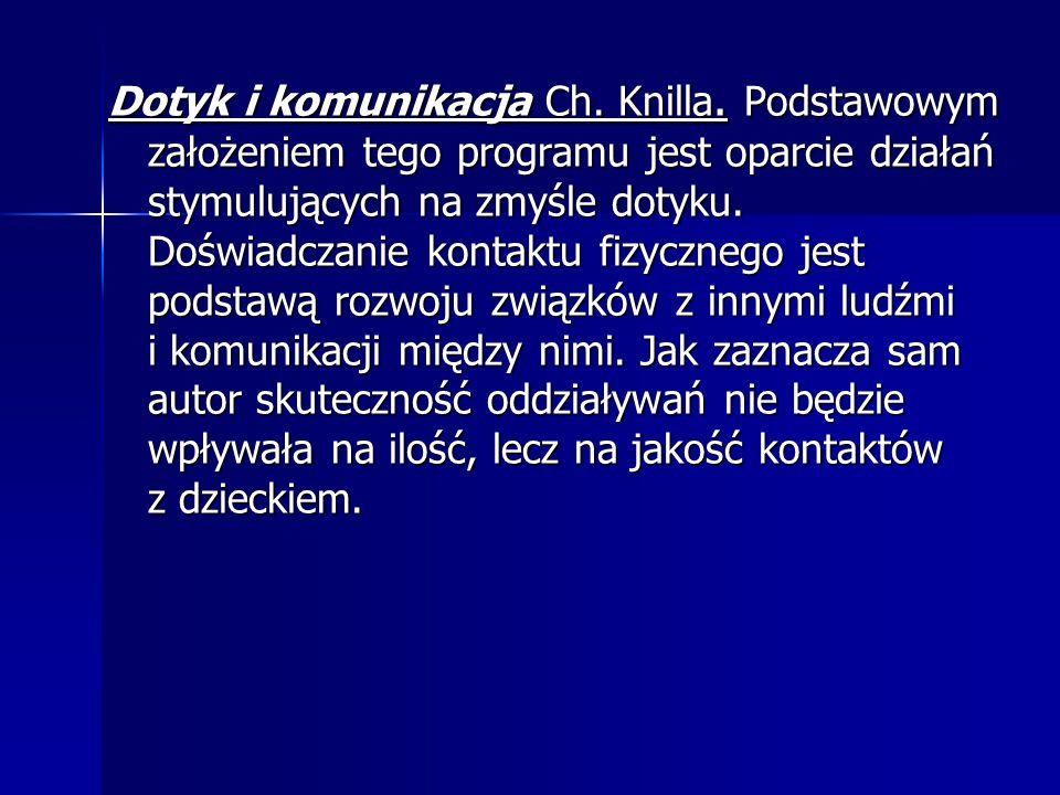 Dotyk i komunikacja Ch.Knilla.