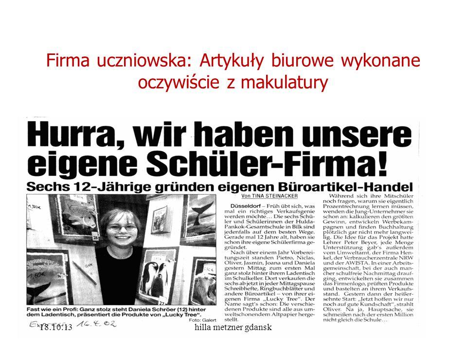 Firma uczniowska: Artykuły biurowe wykonane oczywiście z makulatury 18.10.13hilla metzner gdansk