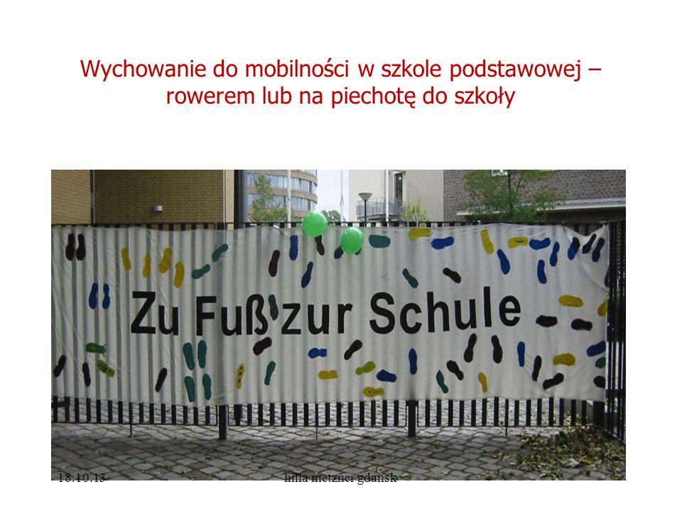 Wychowanie do mobilności w szkole podstawowej – rowerem lub na piechotę do szkoły 18.10.13hilla metzner gdansk