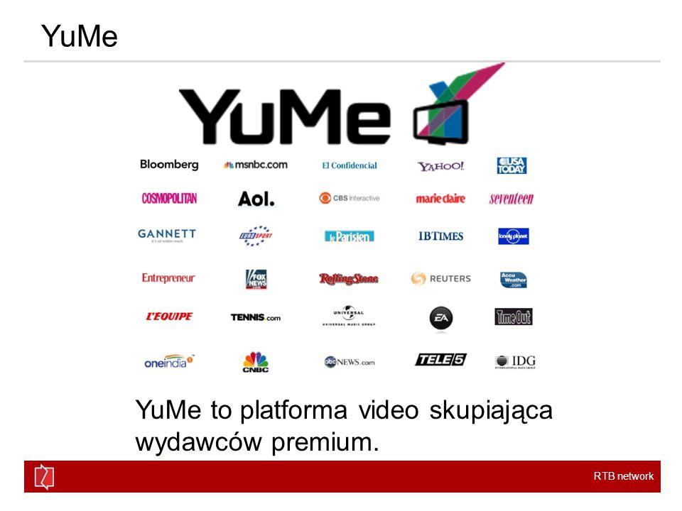 RTB network YuMe YuMe to platforma video skupiająca wydawców premium.