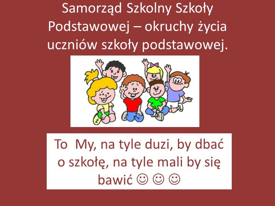 Samorząd Szkolny Szkoły Podstawowej – okruchy życia uczniów szkoły podstawowej.