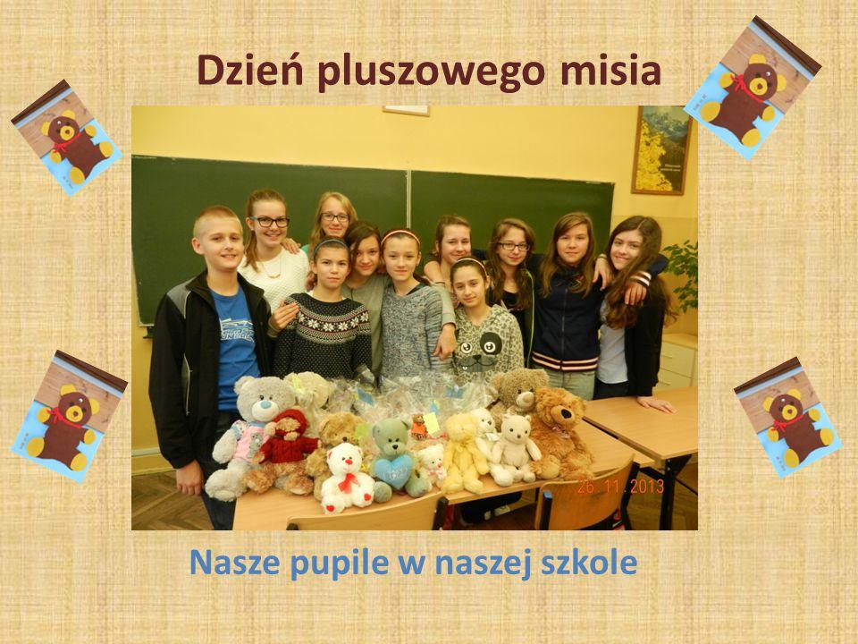 Dzień pluszowego misia Nasze pupile w naszej szkole