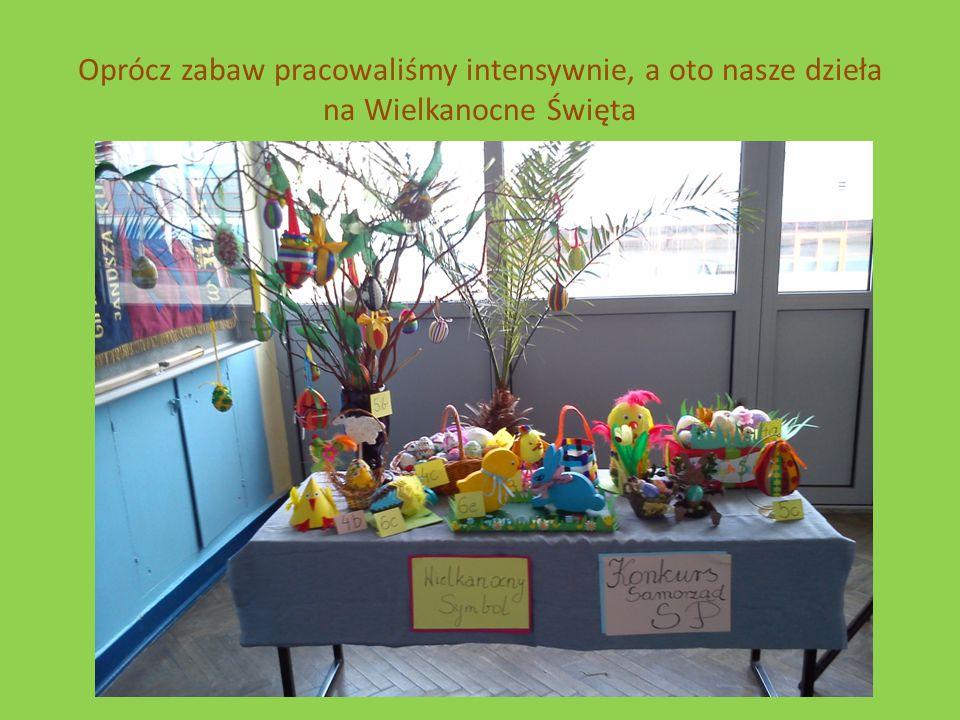 Oprócz zabaw pracowaliśmy intensywnie, a oto nasze dzieła na Wielkanocne Święta