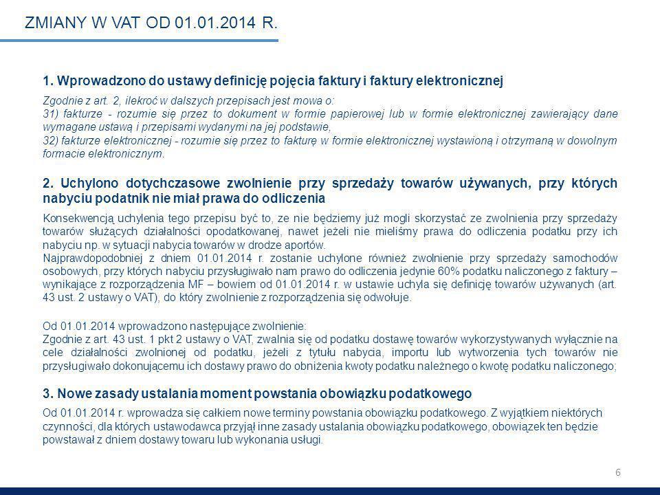 6 ZMIANY W VAT OD 01.01.2014 R.1.