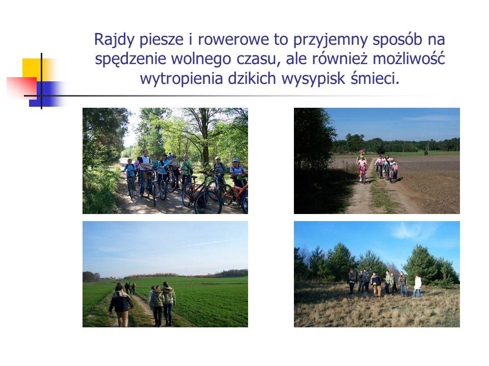 Rajdy piesze i rowerowe to przyjemny sposób na spędzenie wolnego czasu, ale również możliwość wytropienia dzikich wysypisk śmieci.