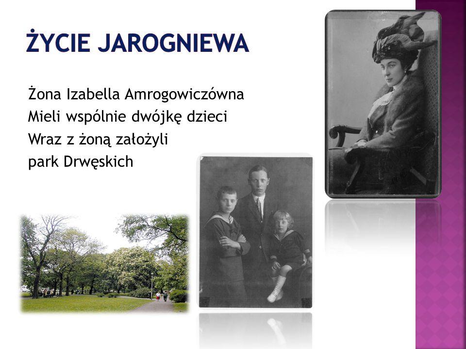 Żona Izabella Amrogowiczówna Mieli wspólnie dwójkę dzieci Wraz z żoną założyli park Drwęskich