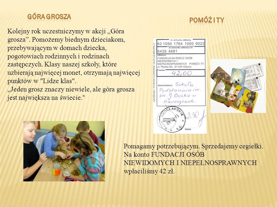 """Kolejny rok uczestniczymy w akcji """"Góra grosza"""". Pomożemy biednym dzieciakom, przebywającym w domach dziecka, pogotowiach rodzinnych i rodzinach zastę"""
