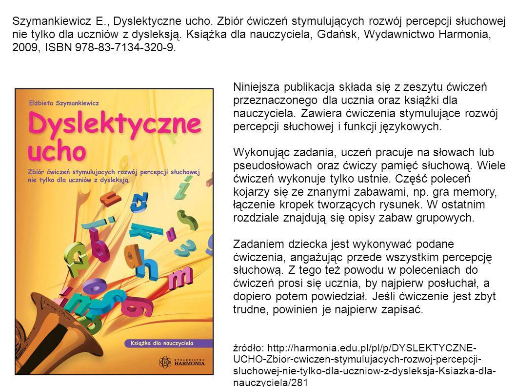 Szymankiewicz E., Dyslektyczne ucho.