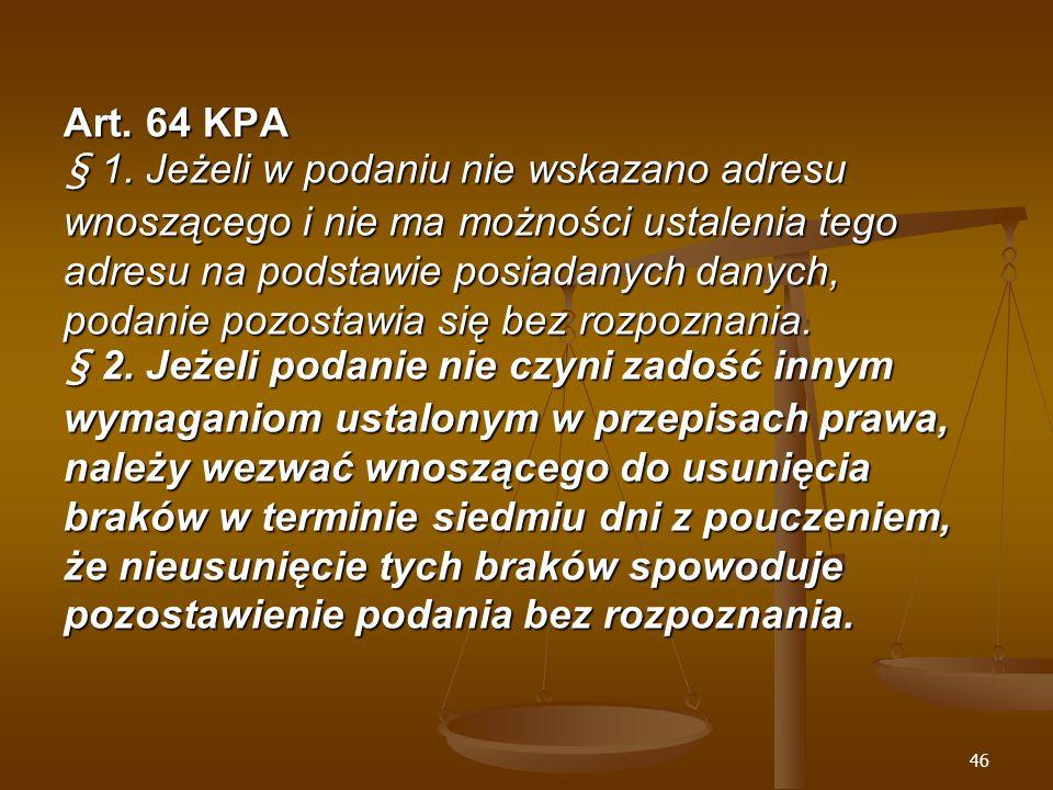 46 Art. 64 KPA § 1.