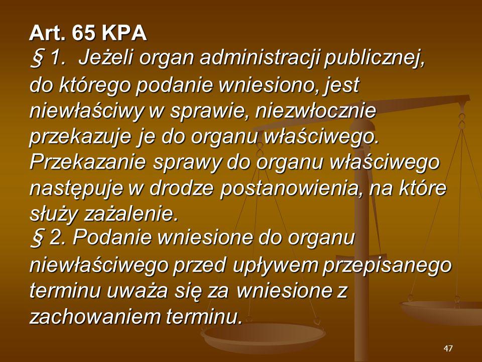 47 Art. 65 KPA § 1.