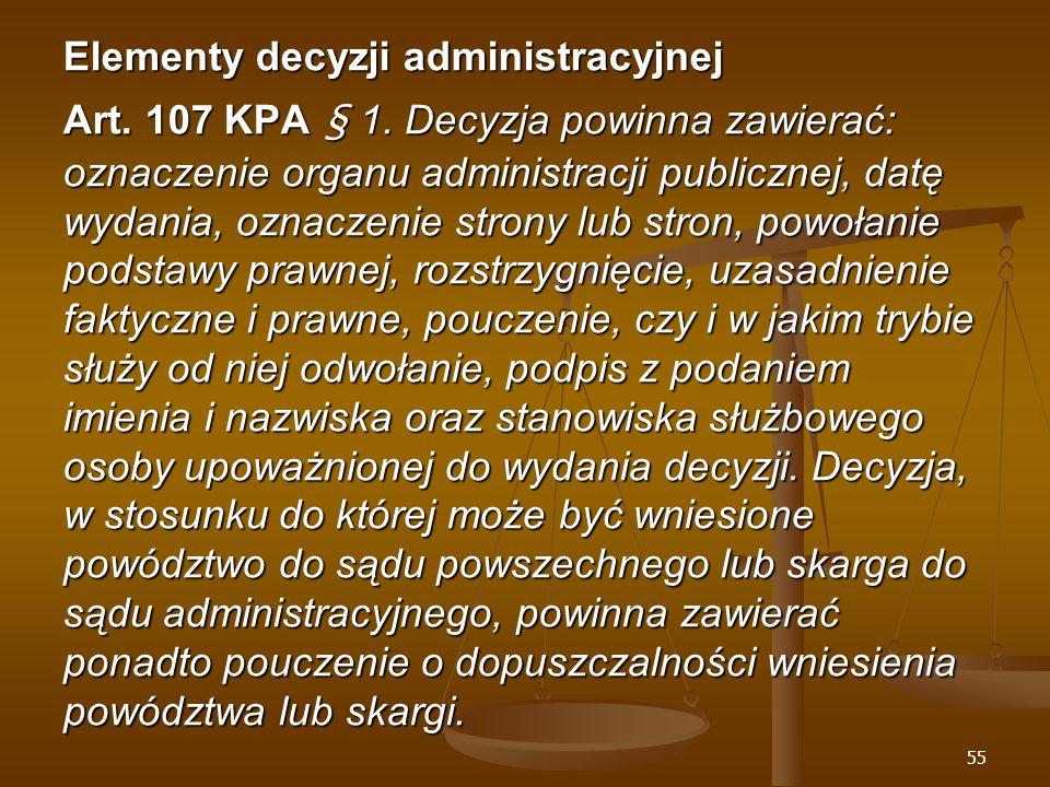 55 Elementy decyzji administracyjnej Art. 107 KPA § 1.