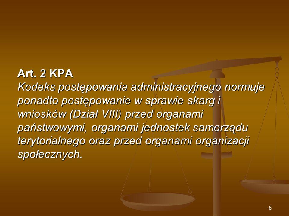 57 Doręczenia Art.109 § 1 KPA Decyzję doręcza się stronom na piśmie.