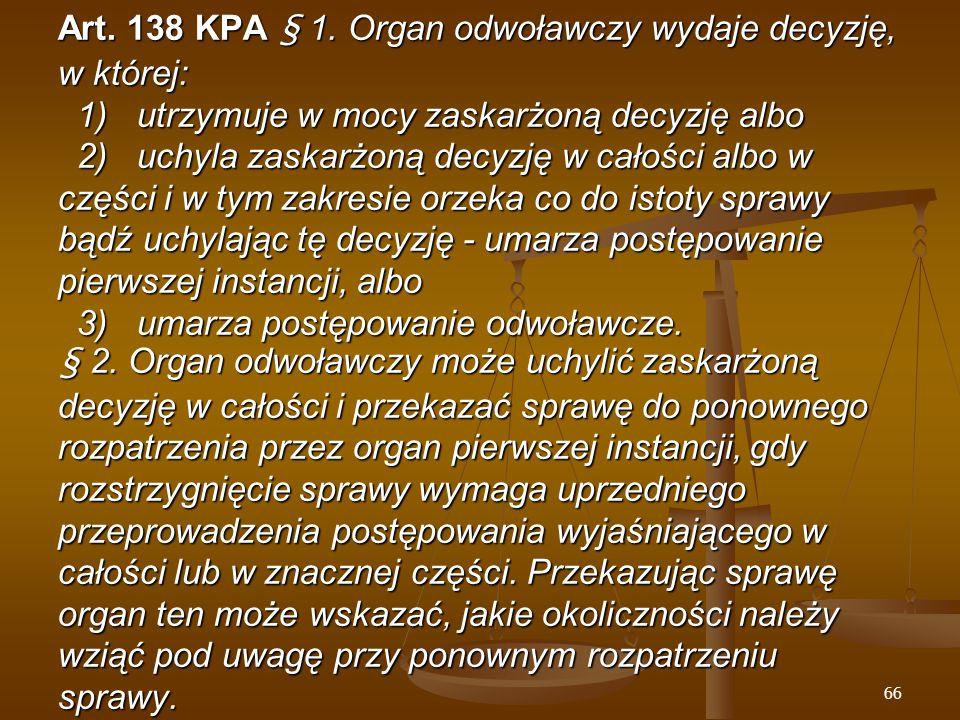 66 Art. 138 KPA § 1.