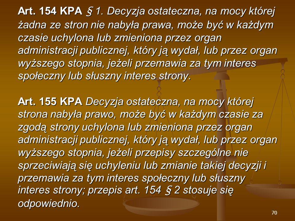 70 Art. 154 KPA § 1.