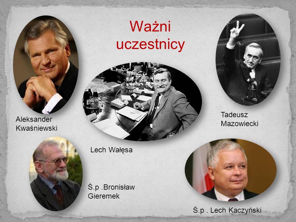 -pierwsi trzej prezydenci III RP (Lech Wałęsa, Aleksander Kwaśniewski, Lech Kaczyński), - pięciu późniejszych premierów (Czesław Kiszczak, Tadeusz Maz