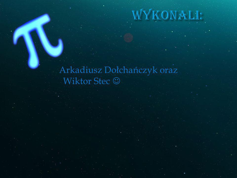 Arkadiusz Dołchańczyk oraz Wiktor Stec