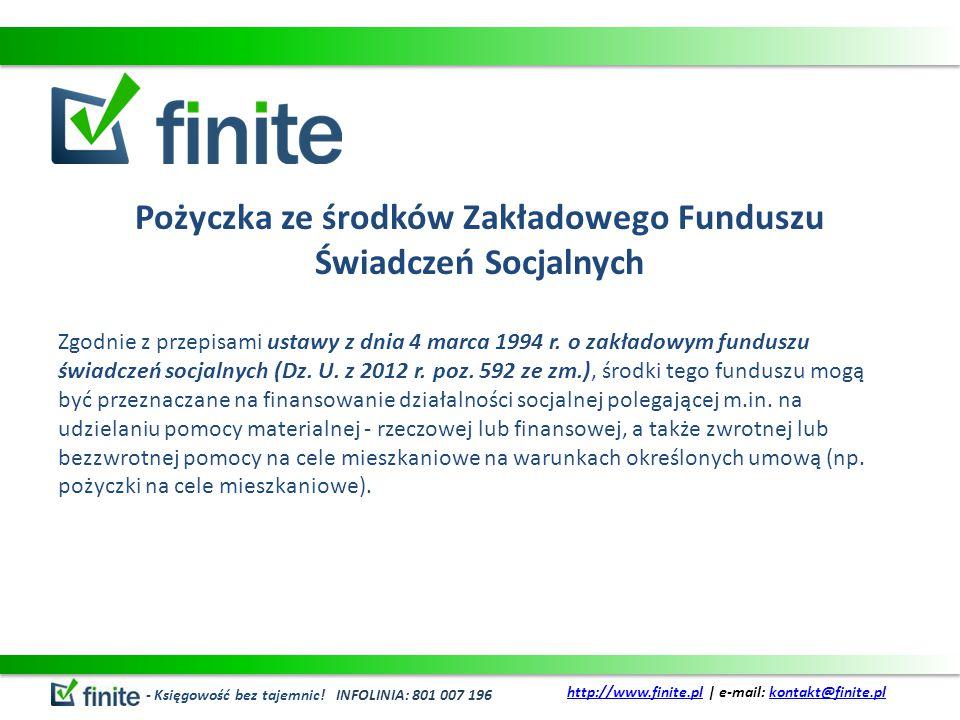Pożyczka ze środków Zakładowego Funduszu Świadczeń Socjalnych Zgodnie z przepisami ustawy z dnia 4 marca 1994 r. o zakładowym funduszu świadczeń socja