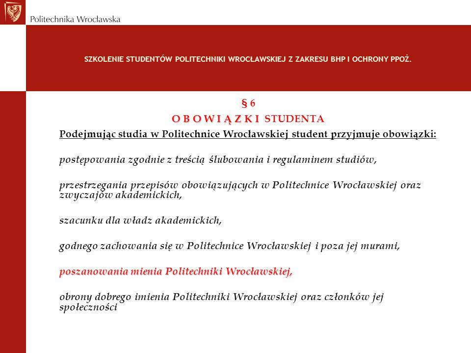 TRAINING OF FIRE PROTECTION, WORK HYGIENE AND SAFETY FOR FOREIGN STUDENTS OF WROCLAW UNIVERSITY OF TECHNOLOGY One practical use of accident records: ACCIDENT PROTOCOL Can be used for CLAIMS WITH THE PRIVATE INSURER OF THE VICTIM