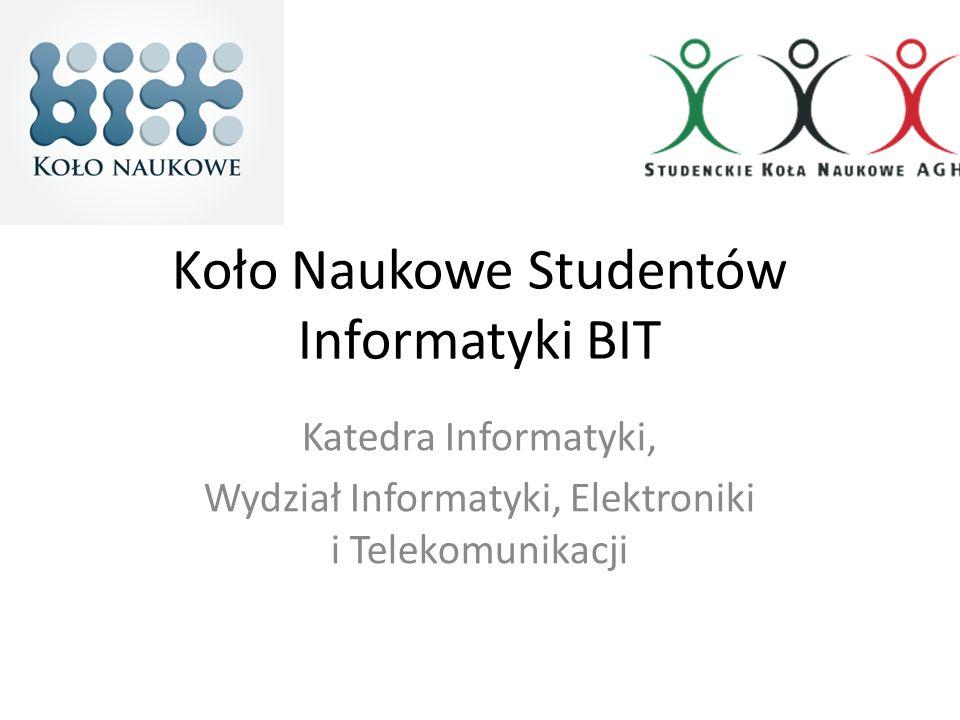Koło Naukowe BIT Koło BIT liczy ponad 100 członków, działających w sekcjach: – Programowania Zespołowego –.NET – AI – NetSec – AI Ponadto na uczelni działają – Microsoft Student Partner – Google Student Ambassador