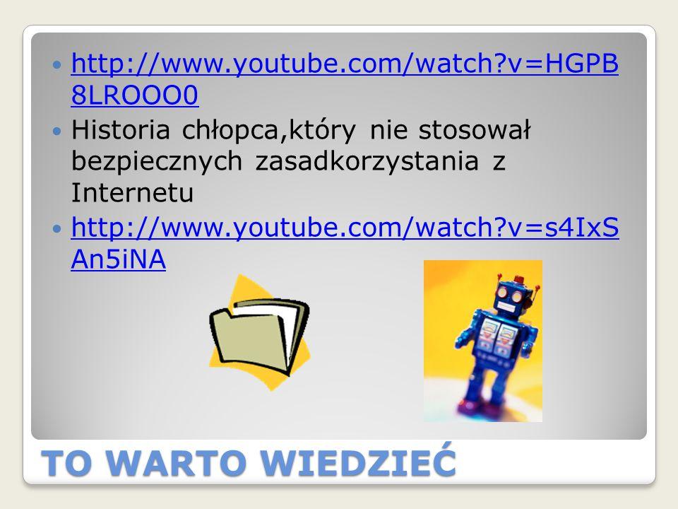 TO WARTO WIEDZIEĆ http://www.youtube.com/watch?v=HGPB 8LROOO0 http://www.youtube.com/watch?v=HGPB 8LROOO0 Historia chłopca,który nie stosował bezpiecz