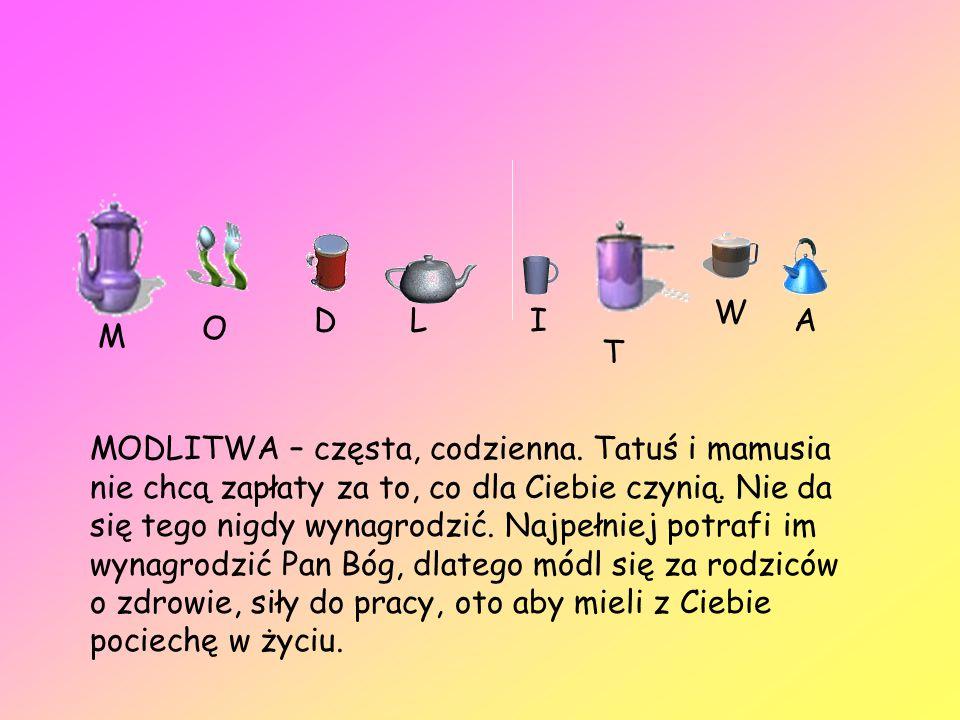 M O DLI T W A MODLITWA – częsta, codzienna.