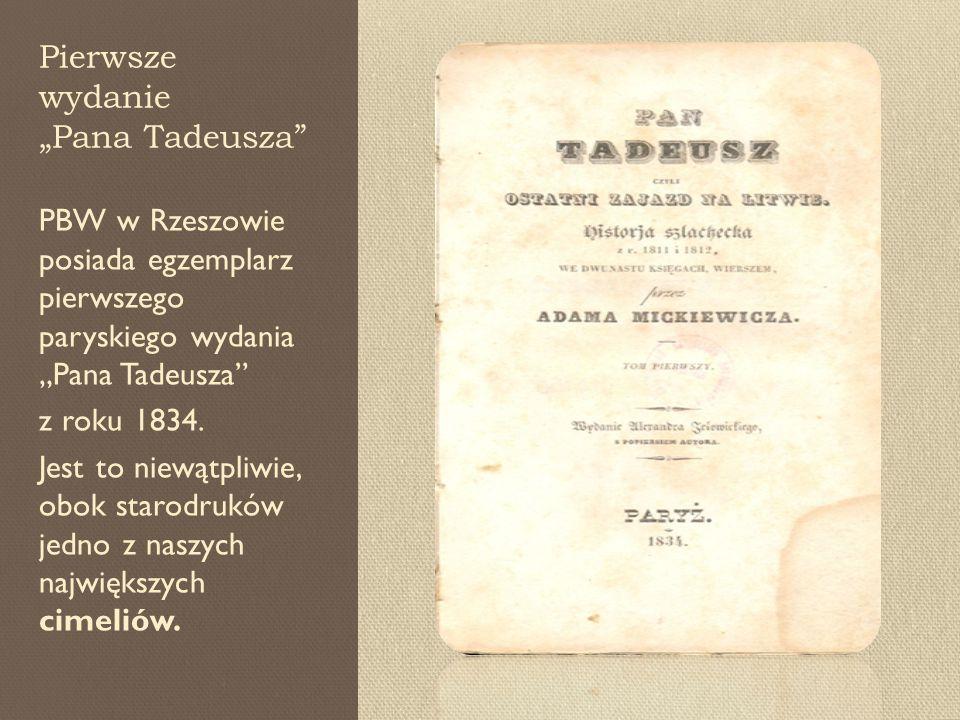 """Pierwsze wydanie """"Pana Tadeusza PBW w Rzeszowie posiada egzemplarz pierwszego paryskiego wydania """"Pana Tadeusza z roku 1834."""