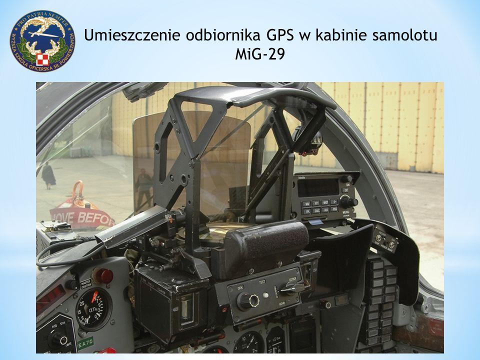 Umieszczenie odbiornika GPS w kabinie samolotu MiG-29